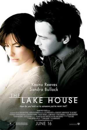 The Lake House - Drama, Fantasy, Romantic