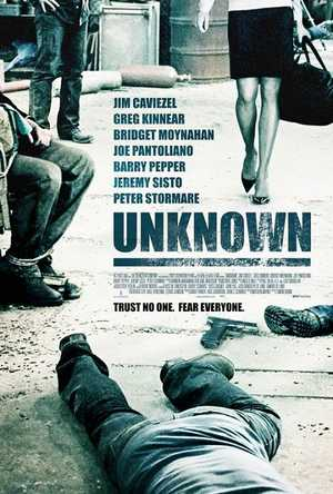 Unknown - Thriller, Drama