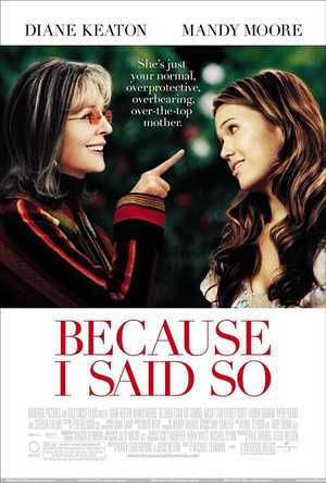Because I said So - Romantic comedy