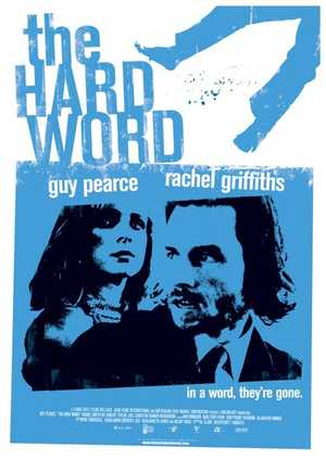 The Hard Word - Drama