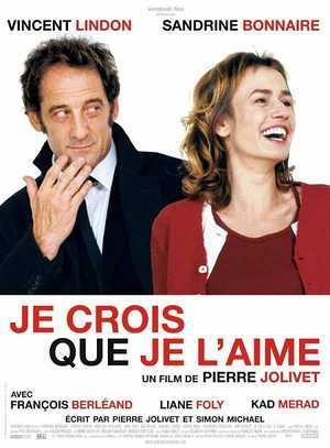 Je Crois que je l'Aime - Romantic comedy