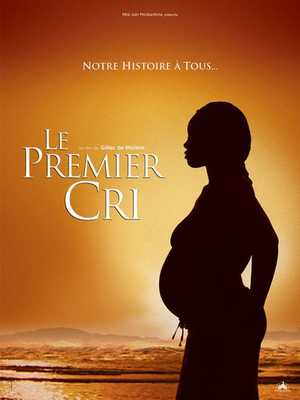 Le Premier Cri - Documentary