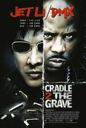 Cradle 2 The Grave - Action, Thriller