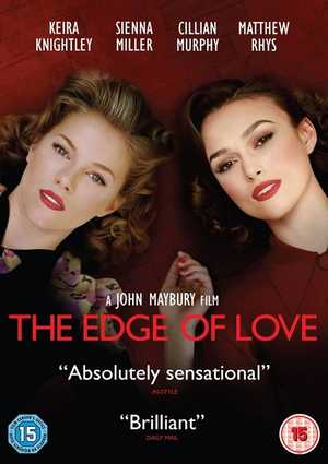 The Edge of Love - Drama, Romantic