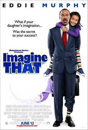 Imagine That - Comedy