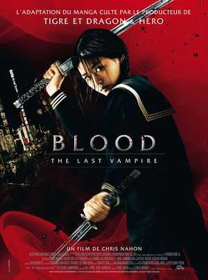 Blood: The Last Vampire - Action, Horror, Thriller