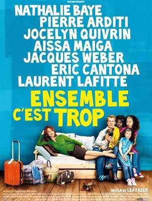 Ensemble C'est Trop - Drama
