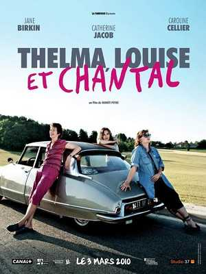 Thelma, Louise et Chantal - Comedy
