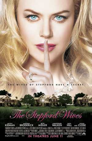 The Stepford Wives - Science Fiction, Thriller, Comedy, Romantic