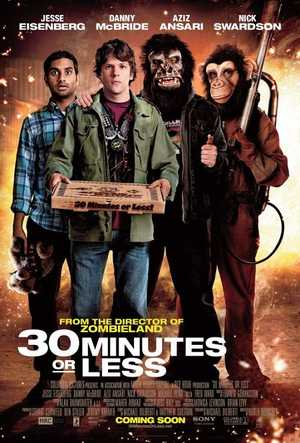 30 Minutes Or Less - Action, Action, Comedy