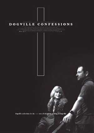 Dogville Confessions - Documentary