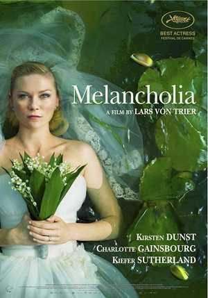 Melancholia - Thriller, Drama, Fantasy