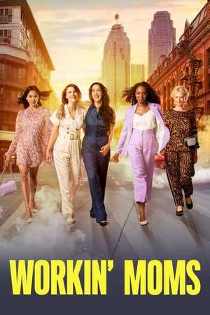 Workin' Moms - Comedy