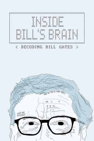 Inside Bill's Brain: Decoding Bill Gates - Documentary