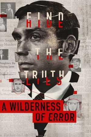 A Wilderness of Error - Documentary