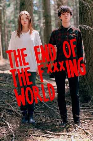 The End of the F***ing World - Comedy
