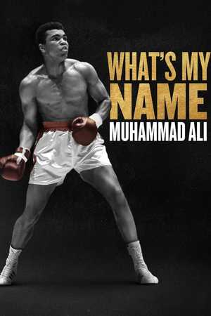 What's My Name | Muhammad Ali - Documentary