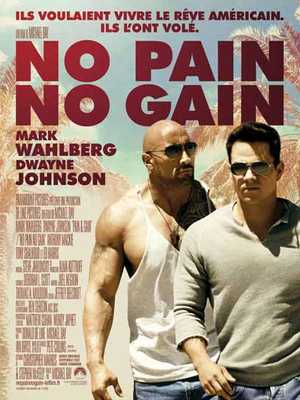 No Pain No Gain - Action, Drame, Comédie
