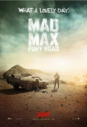Mad Max : Fury Road - Action, Science-Fiction, Aventure