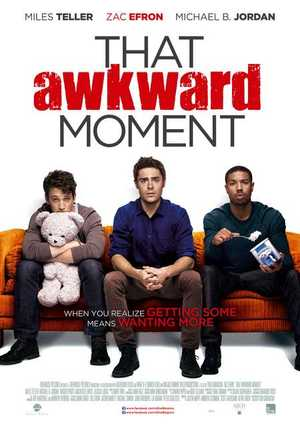 That Awkward Moment - Comédie