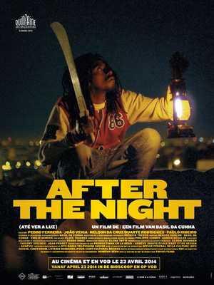 Après la Nuit - Action