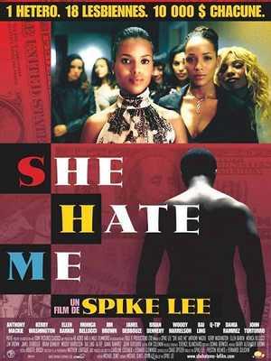 She Hate Me - Drame, Comédie