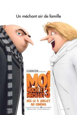 Moi, Moche et Méchant 3 - Comédie, Aventure, Animation