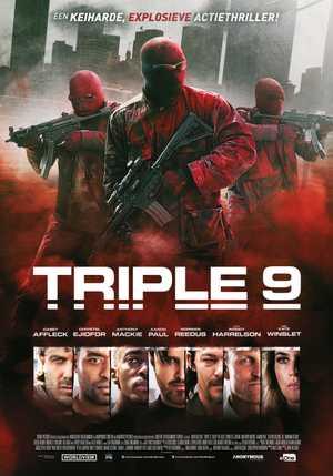 Triple 9 - Policier, Thriller, Drame