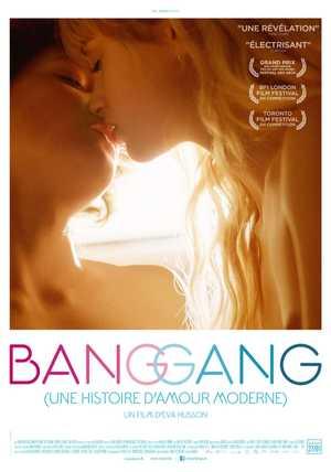 Bang Gang (une histoire d'amour moderne) - Drame