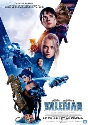 Valerian and the City of a Thousand Planets - Action, Science-Fiction, Aventure