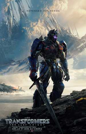 Transformers : The Last Knight – le 28 juin - Action, Science-Fiction, Aventure