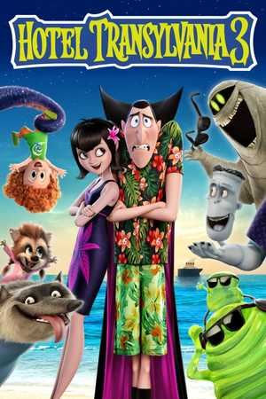 Hotel Transylvania 3 - Famille, Comédie, Fantastique, Animation