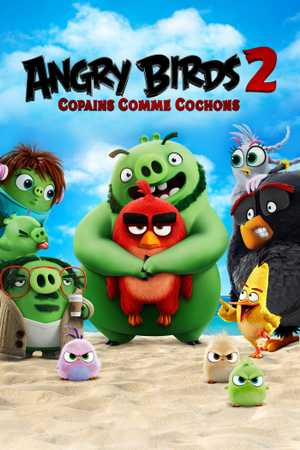 Angry Birds : Copains Comme Cochons - Action, Comédie, Aventure, Animation