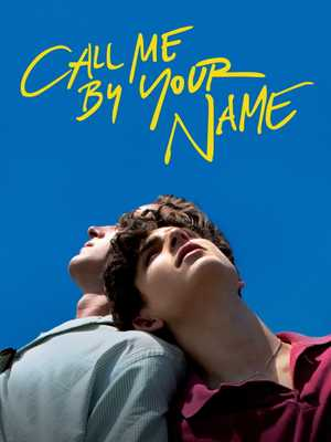 Call Me by Your Name - Drame, Romance