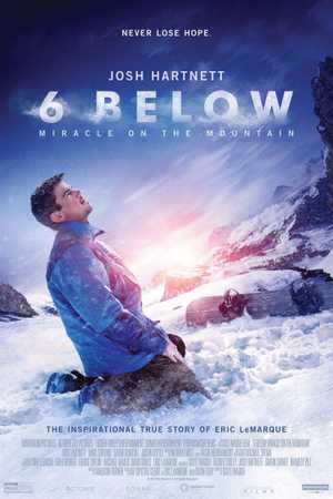 6 Below : Miracle on the Mountain - Thriller, Drame