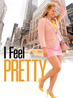 I Feel Pretty - Comédie