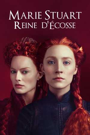 Mary Queen of Scots - Biographie, Drame, Film historique