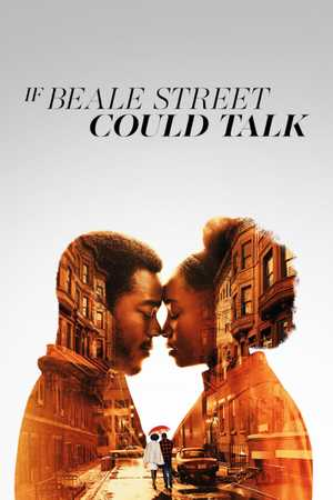 If Beale Street Could Talk - Drame, Romance