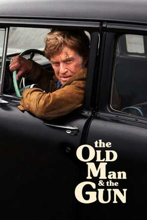 The Old Man and the Gun - Policier, Drame, Comédie
