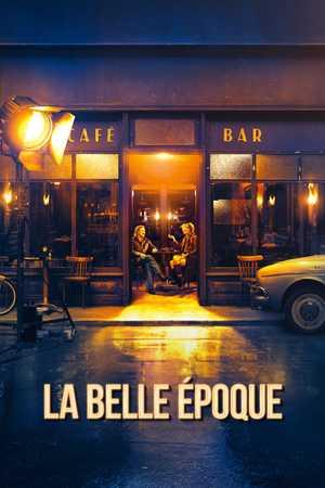 La Belle Epoque - Comédie dramatique, Romance