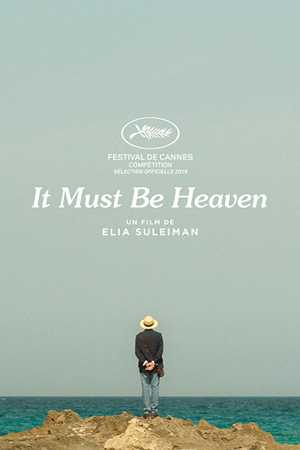 It Must Be Heaven - Comédie