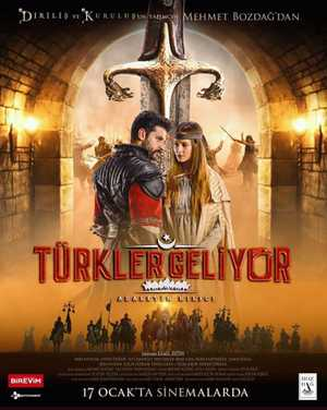 Türkler Geliyor: Adaletin Kilici - Action, Drame, Film historique