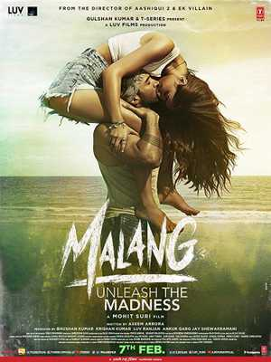 Malang - Unleash the Madness - Action, Romance