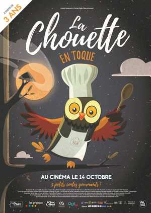 La Chouette en Toque - Animation