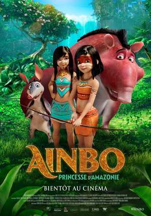 Ainbo : Spirit of the Amazon - Comédie, Aventure, Animation