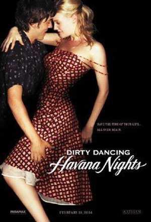 Dirty Dancing 2 : Havana Nights