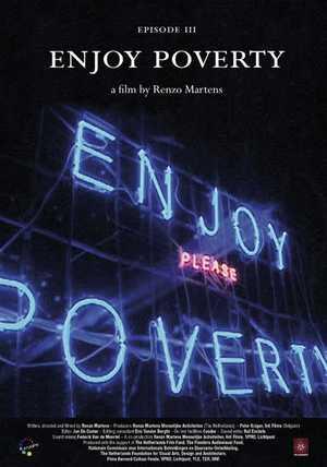 Episode 3, Enjoy Poverty - Documentaire