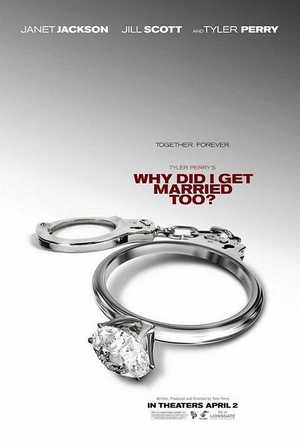 Why Did I Get Married Too - Comédie