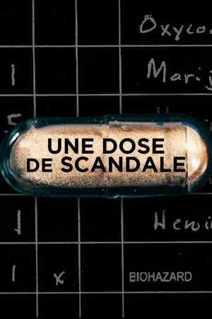 Une dose de scandale - Documentaire