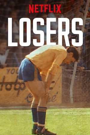 Losers - Documentaire
